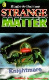 Knightmare (Strange Matter)