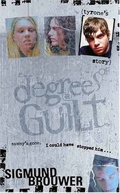 Tyrone's Story (Degrees of Guilt, 3)
