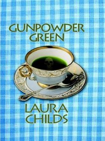 Gunpowder Green (Tea Shop, Bk 2) (Large Print)