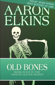 Old Bones (The Gideon Oliver Mysteries) (Volume 4)