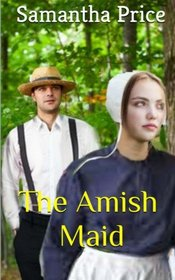 The Amish Maid (Amish Maids) (Volume 2)