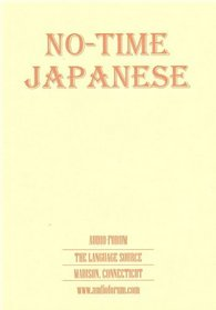 No-Time Japanese (audio CDs) (Japanese Edition)