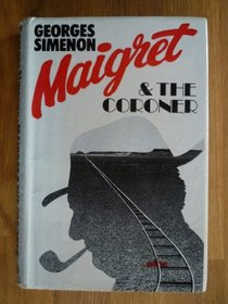 Maigret and the coroner