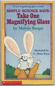 Simple Science Says: Take One Magnifying Glass