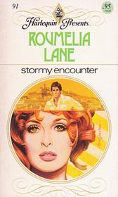 Stormy Encounter (Harlequin Presents, No 91)