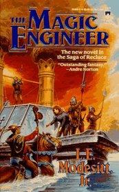 The Magic Engineer (Saga of Recluce, Bk 3)