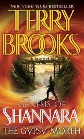The Gypsy Morph (Genesis of Shannara, Bk 3)