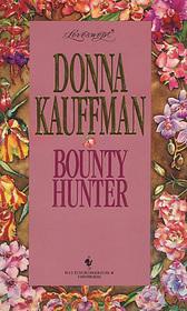 Bounty Hunter (Loveswept, No 707)
