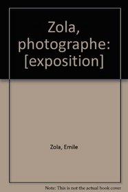 Zola photographe (French Edition)