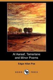 Al Aaraaf, Tamerlane and Minor Poems (Dodo Press)