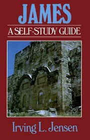 James: A Self Study Guide (Bible Self-Study Guides Series)