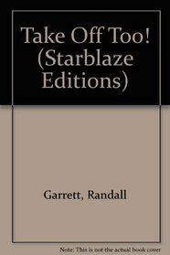 Takeoff, Too (Starblaze Editions)