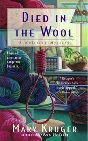 Died in the Wool  (Knitting, Bk 1)