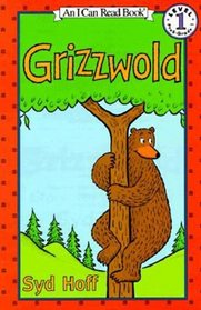 Grizzwold (I Can Read Book, An: Level 1)