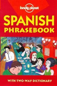 Lonely Planet Spanish Phrasebook (Lonely Planet)