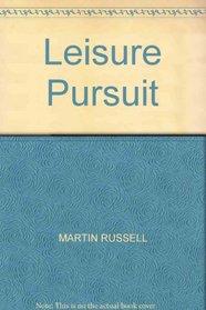 Leisure Pursuit