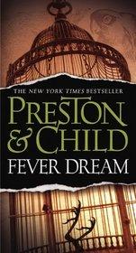 Fever Dream (Pendergast, Bk 10)