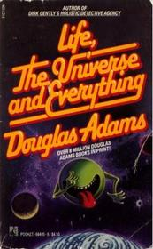 Life, The Universe, and Everything (Hitchhiker's Trilogy #3)