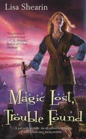Magic Lost, Trouble Found (Raine Benares, Bk 1)