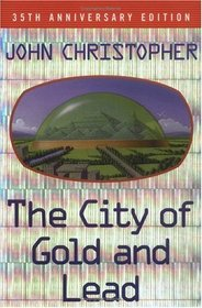 The City of Gold and Lead : 35th Anniversary Edition