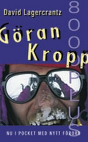 Goran Kropp 8000+ (Swedish Edition)