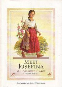 Meet Josefina, An American Girl (American Girls Collection)