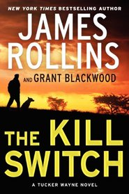 The Kill Switch (Tucker Wayne, Bk 1)