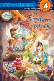 The Fairy Berry Bake-Off (Step into Reading, Step 4)