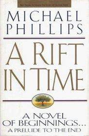 A Rift in Time (Rift in Time, Bk 1)