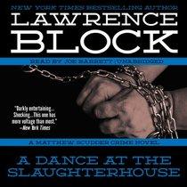 A Dance at the Slaughterhouse: A Matthew Scudder Crime Novel (Matthew Scudder Mysteries, Book 9)