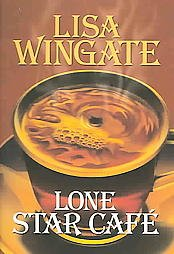 Lone Star Cafe (Texas Hill Country, Bk 2) (Large Print)