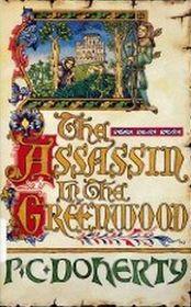 The Assassin in the Greenwood (Hugh Corbett, Bk 7) (Large Print)