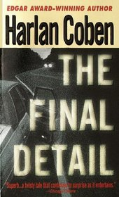 The Final Detail (Myron Bolitar, Bk 6)