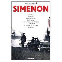 Tout Simenon Vol. 9: Le Fils/ Le Negre / Maigret Voyage / Strip-tease / Les Scrupules de Maigret / Le President / Le Passage de la Ligne / Dimanche