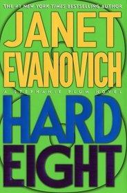 Hard Eight (Stephanie Plum, Bk 8)