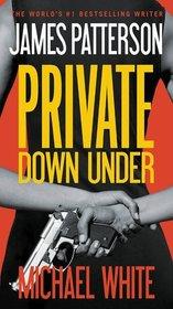 Private Down Under (Private, Bk 6)