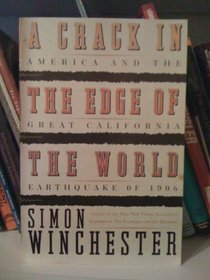A Crack in the Edge of the World LP : America and the Great California Earthquake of 1906