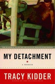 My Detachment : A Memoir