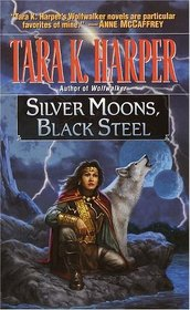 Silver Moons, Black Steel (Grey Wolf, Bk 5)