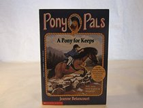 A Pony for Keeps (Cercle Des Poneys)