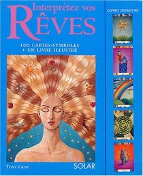 Interpr�tez vos r�ves (French Edition)