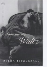 Save Me the Waltz (Vintage Classics)