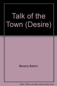 Talk of the Town (Desire)