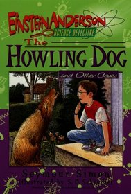 The Howling Dog and Other Cases (Einstein Anderson, Science Detective)