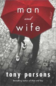 Man and Wife: A Novel