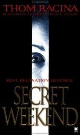 Secret Weekend