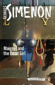 Maigret and the Dead Girl (Inspector Maigret)