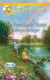 The Promise of Home (Love Inspired, No 709)