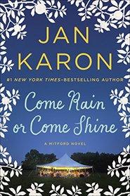 Come Rain or Come Shine (Mitford, Bk 11)