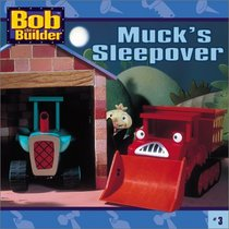Muck's Sleepover (Bob The Builder)